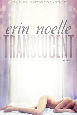 Cover Reveal: Translucent by Erin Noelle