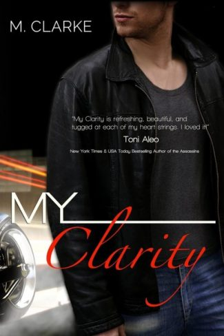 Promo & Giveaway: My Clarity by M. Clarke