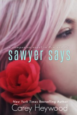Review & Giveaway: Sawyer Says by Carey Heywood