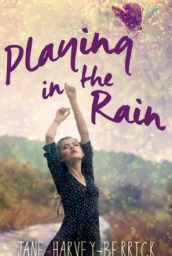Release Blitz: Playing in the Rain by Jane Harvey-Berrick