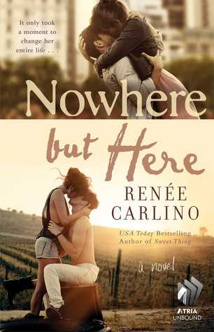Promo: Nowhere but Here by Renée Carlino