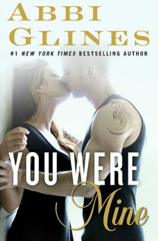Cover Reveal: You Were Mine (Rosemary Beach #8) by Abbi Glines