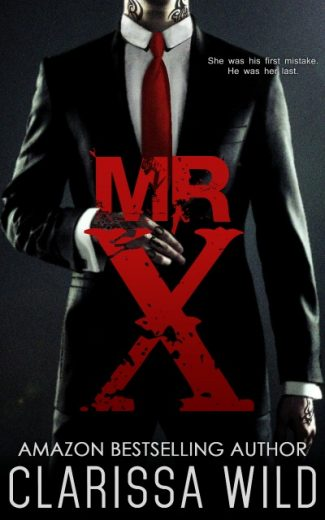 Cover Reveal & Giveaway: Mr. X by Clarissa Wild