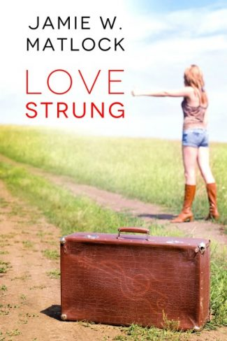 Cover Reveal: Love Strung by Jamie W. Matlock