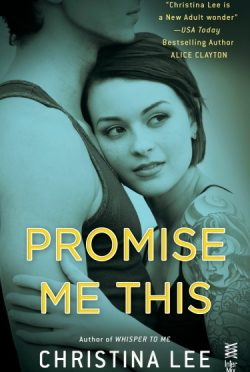 Cover Reveal: Promise Me This (Between Breaths, #4)  by Christina Lee
