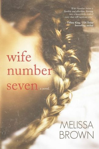 Cover Reveal: Wife Number Seven by Melissa Brown