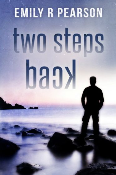 Release Day Blitz: Two Steps Back (Moving Forward #2) by Emily R. Pearson