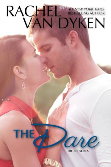 Cover Reveal: The Dare (The Bet, #3)  by Rachel Van Dyken