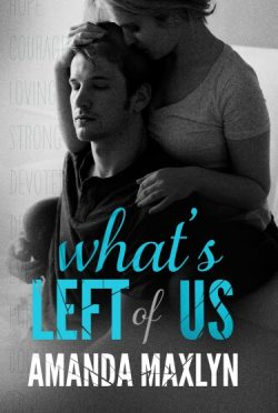 Cover Reveal: What's Left of Us by Amanda Maxlyn