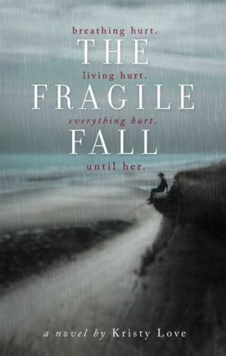 Cover Reveal: The Fragile Fall by Kristy Love