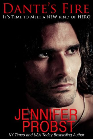 Cover Reveal & Giveaway: Dante's Fire by Jennifer Probst