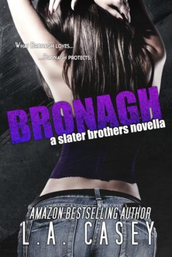 Cover Reveal: Bronagh (Slater Brothers #1.5) by L.A. Casey