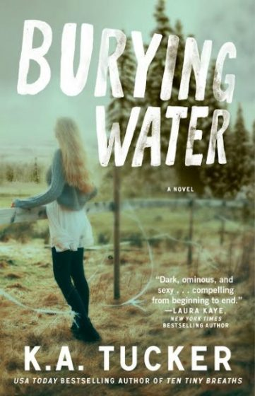 Cover Reveal: Burying Water by K.A. Tucker