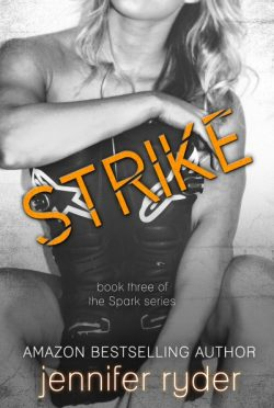 Cover Reveal & Giveaway: Strike (Spark #3) by Jennifer Ryder