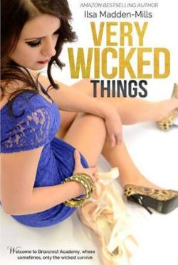 Book Blast: Very Wicked Things (Briarcrest Academy #2) by Ilsa Madden-Mills