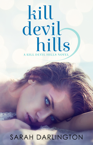 Cover Reveal & Giveaway: Kill Devil Hills by Sarah Darlington