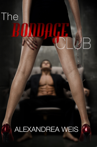 Promo & Giveaway: The Bondage Club by Alexandrea Weis