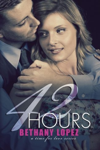 Cover Reveal: 42 Hours (Time for Love #3) by Bethany Lopez