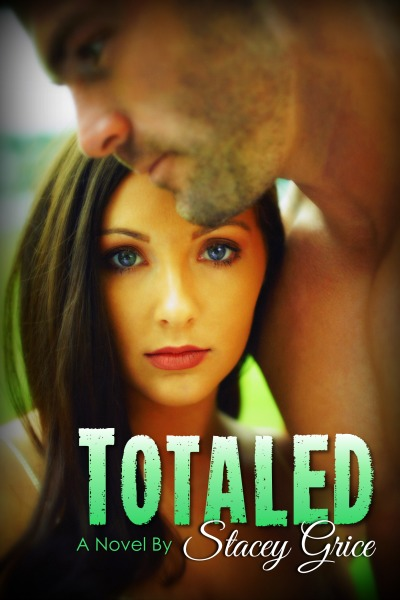 Promo & Giveaway: Totaled (Totaled #1) by Stacey Grice
