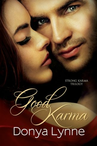 Promo & Giveaway: Good Karma (Strong Karma Trilogy #1) by Donya Lynne