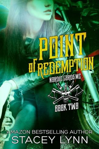 Release Blitz & Giveaway: Point of Redemption (Nordic Lords MC #2) by Stacey Lynn