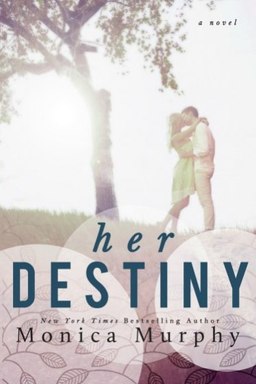 Cover Reveal: Her Destiny (Reverie #2) by Monica Murphy