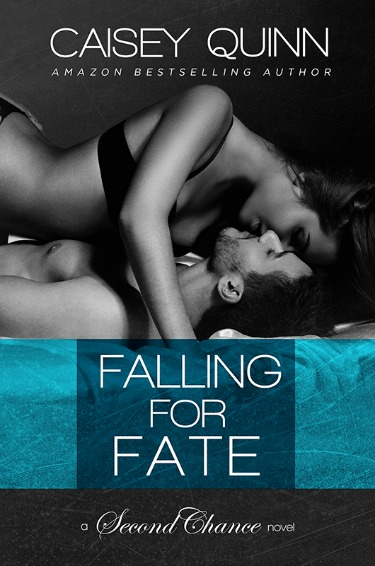 Cover Reveal: Falling for Fate (Second Chance #2) by Caisey Quinn