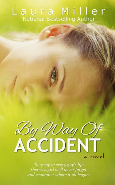 Cover Reveal: By Way of Accident by Laura Miller