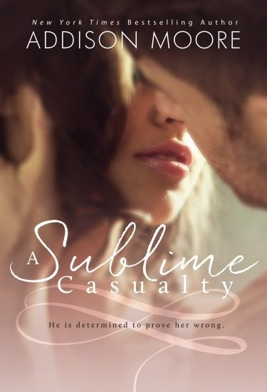 Cover Reveal: A Sublime Casualty by Addison Moore