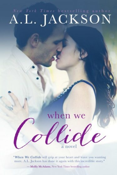 Cover Re-Reveal & Giveaway: When We Collide by A.L. Jackson