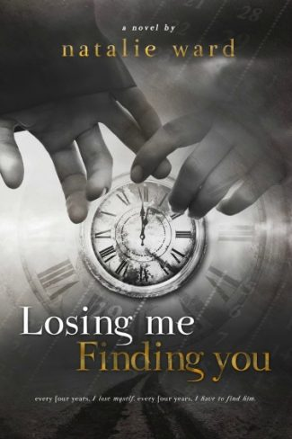 Release Day Blitz & Giveaway: Losing Me / Finding You by Natalie Ward