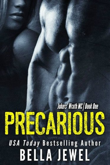 Release Blitz: Precarious (Jokers' Wrath MC #1) by Bella Jewel