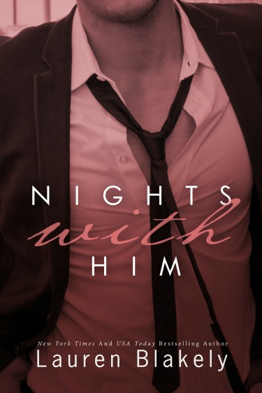 Cover Reveals: One Night with Her & Nights with Him (Seductive Nights #3.5 & #4) by Lauren Blakely