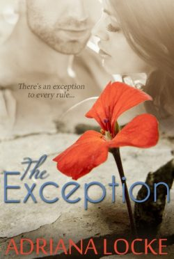 Cover Reveal & Giveaway: The Exception by Adriana Locke