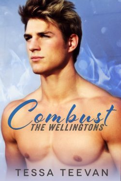 Release Day Blitz & Giveaway: Combust (The Wellingtons #1) by Tessa Teevan