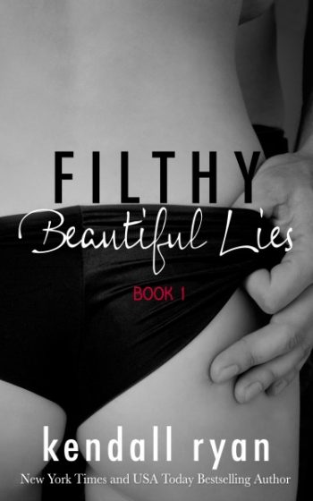 Release Blitz & Giveaway: Filthy Beautiful Lies (Filthy Beautiful Lies #1) by Kendall Ryan