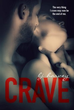 Cover Reveal: Crave by B.J. Harvey