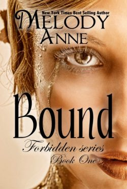 Release Day Blast & Giveaway: Bound (Forbidden #1) by Melody Anne
