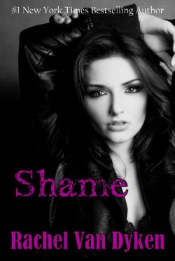 Cover Reveal: Shame (Ruin #3) by Rachel Van Dyken