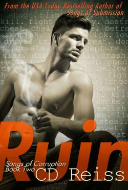 Cover Reveal: Ruin (Songs of Corruption #2) by C.D. Reiss