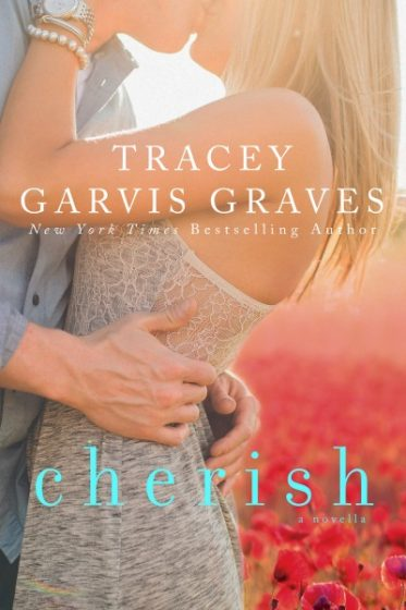 Cover Reveal: Cherish (Covet #1.5) by Tracey Garvis-Graves