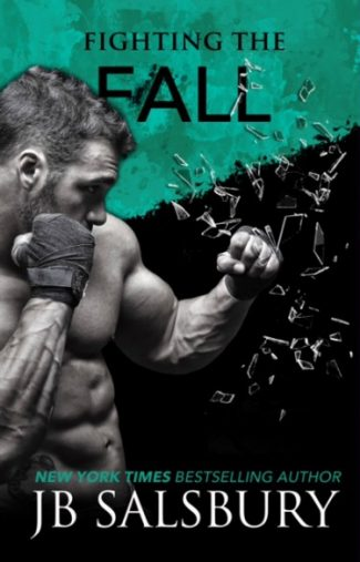 Cover Reveal & Giveaway: Fighting the Fall (Fighting #4) by J.B. Salsbury