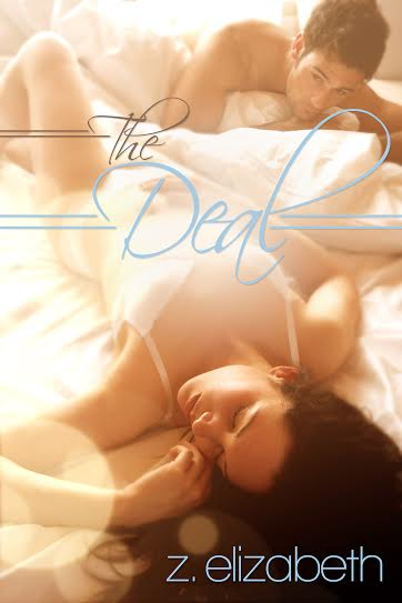 Cover Reveal: The Deal (The Deal #1) by Z. Elizabeth