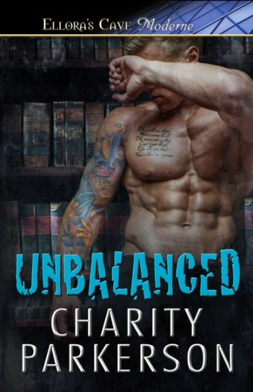 Book Blitz: Unbalanced (No Rival #4) by Charity Parkerson