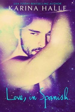 Cover Reveal: Love, in Spanish (LIE #2) by Karina Halle