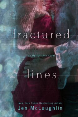 Release Day Blitz & Giveaway: Fractured Lines (Out of Line #4) by Jen McLaughlin