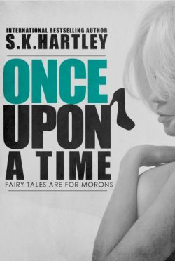Cover Reveal: Once Upon A Time by S.K. Hartley