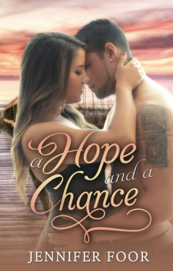 Cover Reveal: A Hope and a Chance by Jennifer Foor