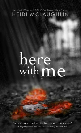 Cover Reveal & Giveway: Here with Me (The Archer Brothers #1) by Heidi McLaughlin