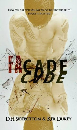 Release Day Launch: Facade (Deception #1) by D.H. Sidebottom & Ker Dukey
